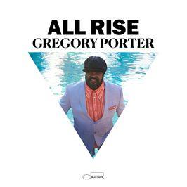"""Pochette de l'album """"All rise"""" par Gregory Porter"""