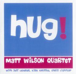Hug - MATT WILSON