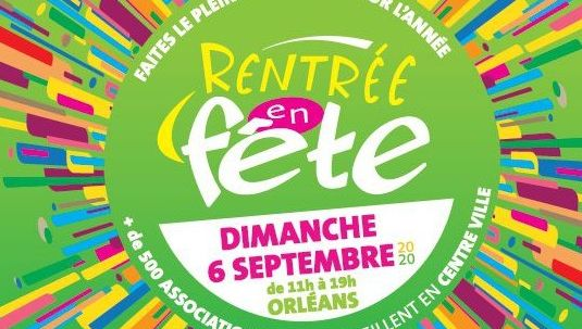 Covid 19 : face à la situation sanitaire, la ville d'Orléans renonce à  Rentrée en Fête le 6 septembre prochain