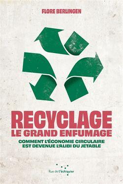 Recyclage. Le grand enfumage