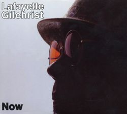Assume the position - LAFAYETTE GILCHRIST