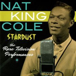 When Rock and Roll Came to Trinidad - NAT KING COLE