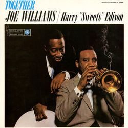 """Out of nowhere - JOE WILLIAMS & HARRY """"SWEETS"""" EDISON"""