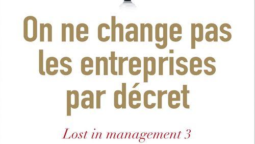 Révolutionner le management avec François Dupuy