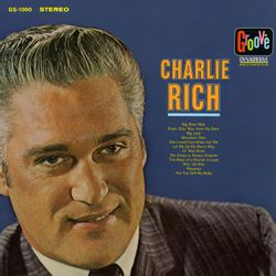Let Me Go My Merry Way - CHARLIE RICH