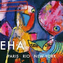 "Pochette de l'album ""Paris Rio New York"" par Eha"