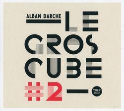 A la bougie - ALBAN DARCHE