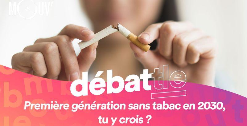 Première génération sans tabac en 2030, tu y crois ? - Mouv