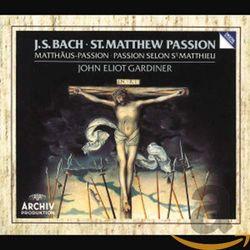 La Passion selon Saint Matthieu BWV 244 : Ach nun ist mein Jesus hin (2ème partie) Air de contralto et choeur - SOLISTES BAROQUES ANGLAIS