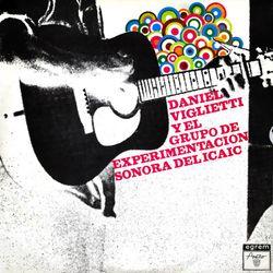 Un hombre se levanta (Feat. Grupo de Experimentación Sonora del ICAIC) [Remasterizado] - DANIEL VIGLIETTI