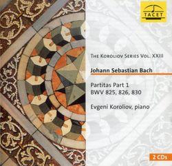 Partita pour piano n°1 en Si bémol BWV 825 : 1. Prélude - EVGENI KOROLIOV