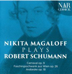 Arabesque pour piano en Ut Maj op 18 - NIKITA MAGALOFF