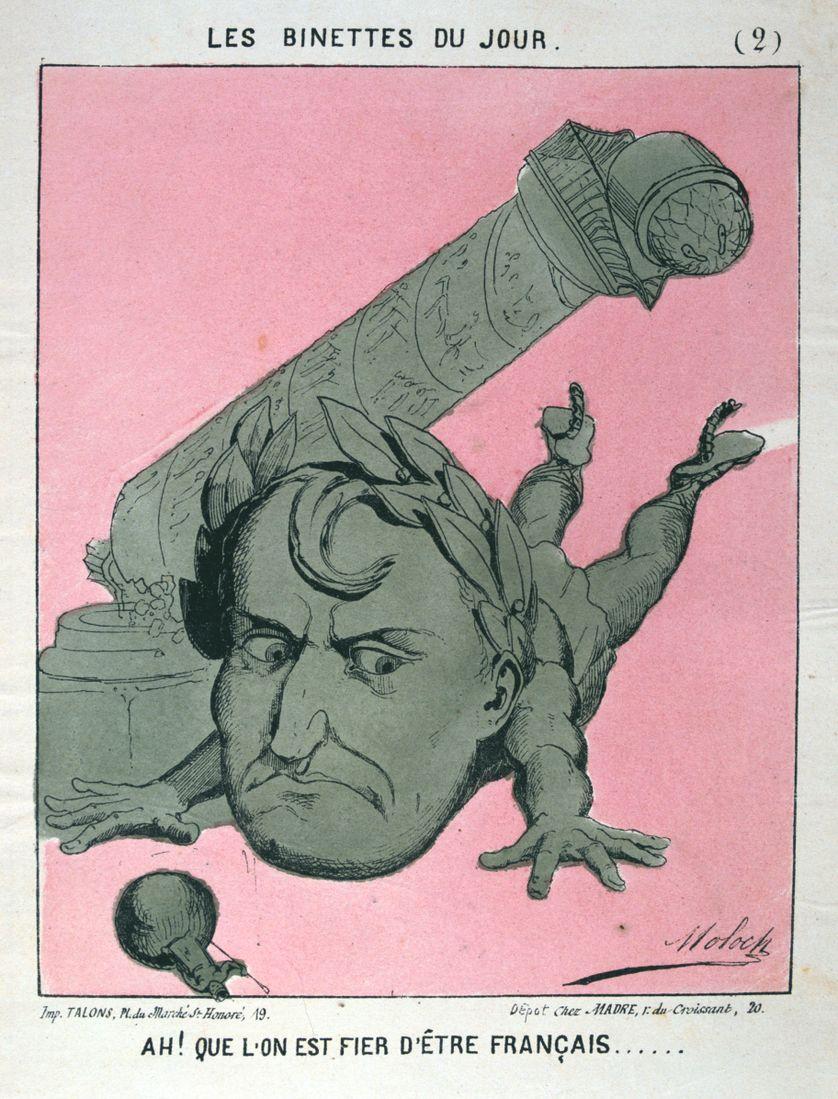 """Caricature de Napoléon titrée """"Ah ! Que l'on est fiers d'être français..."""", et faisant référence à la destruction de la colonne Vendôme lors de la Commune de Paris en 1871, signée Moloch."""