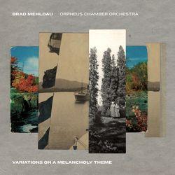 Theme - BRAD MEHLDAU , ORPHEUS CHAMBER ORCHESTRA