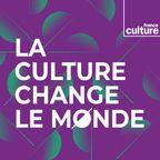 La Culture change le monde