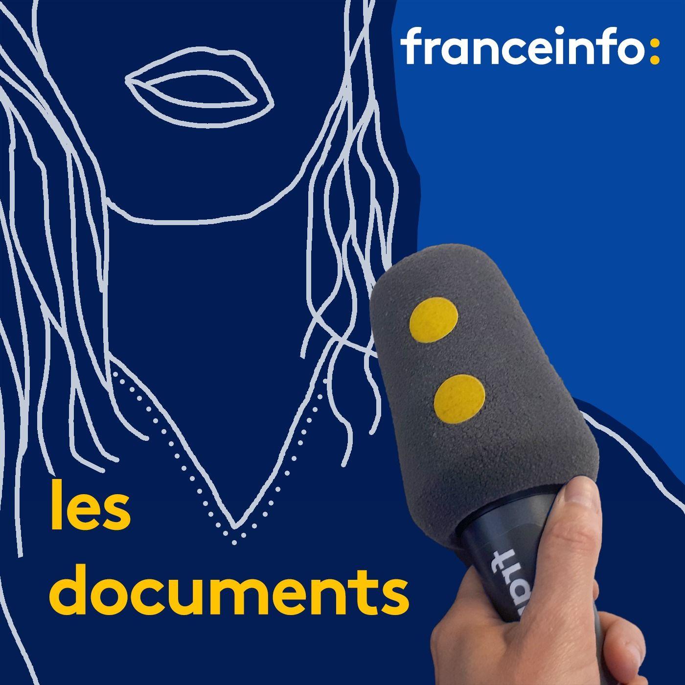 Les documents franceinfo::franceinfo