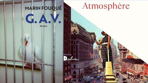"""Littérature : """"G.A.V."""" de Marin Fouqué et """"Atmosphère"""" de Jenny Offil"""