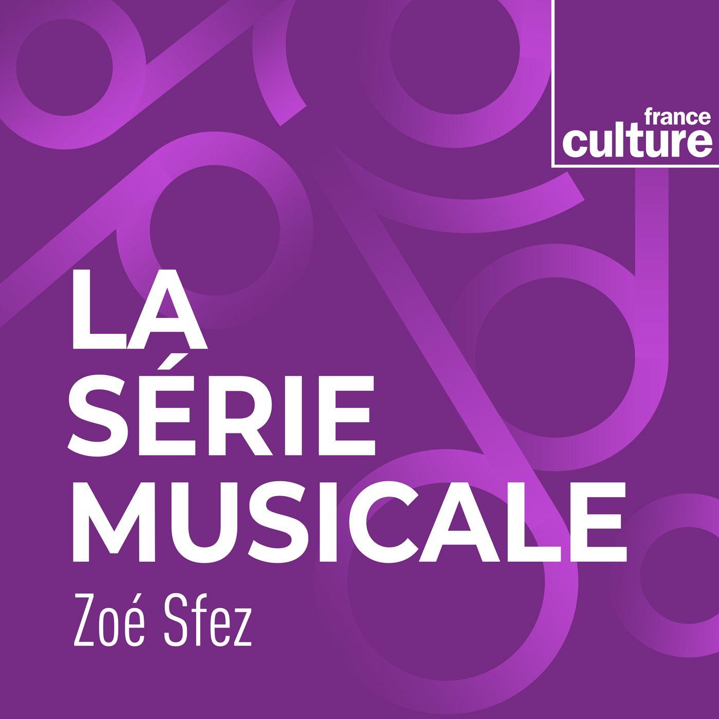 La Série musicale:France Culture