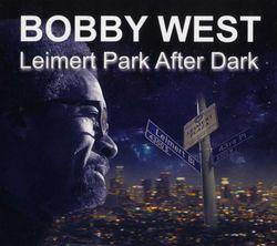 Leimert Park after dark - BOBBY WEST