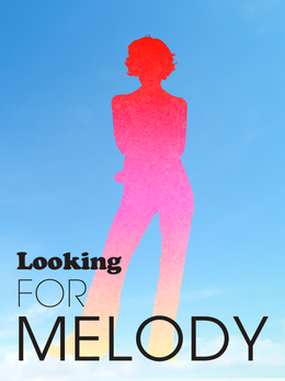 Looking for Melody
